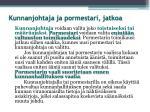kunnanjohtaja ja pormestari jatkoa1