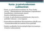 kunta ja palvelurakenteen uudistaminen