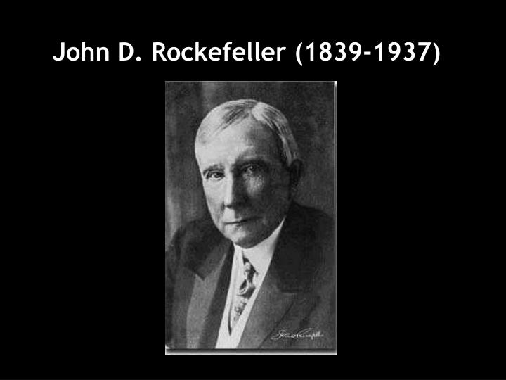 """ethics of john d rockefeller """"the richest man in the world""""—john d rockefeller, sr protest against violations of the law and serious breaches of ordinary social ethics and business."""