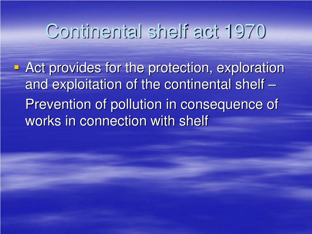 Continental shelf act 1970