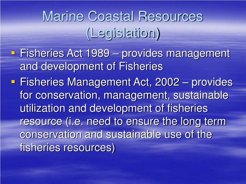 Marine Coastal Resources (Legislation)