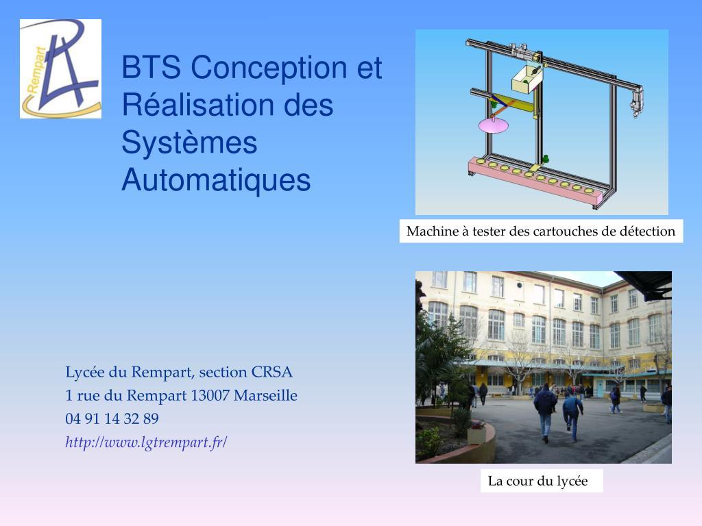 Ppt Bts Conception Et Réalisation Des Systèmes Automatiques