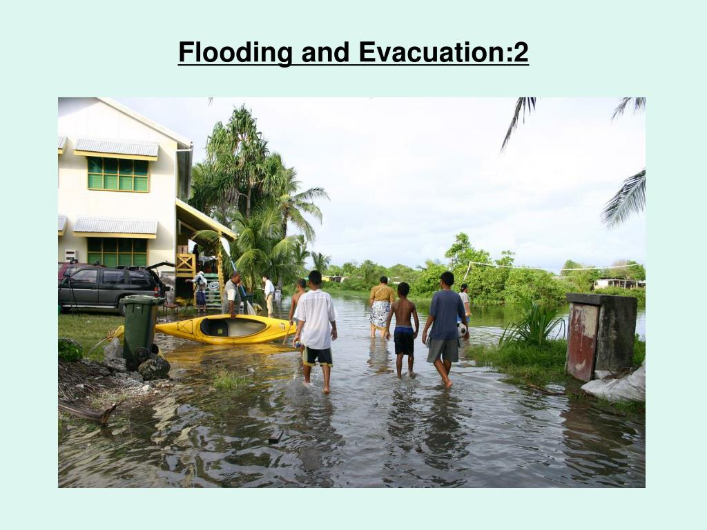 Flooding and Evacuation:2