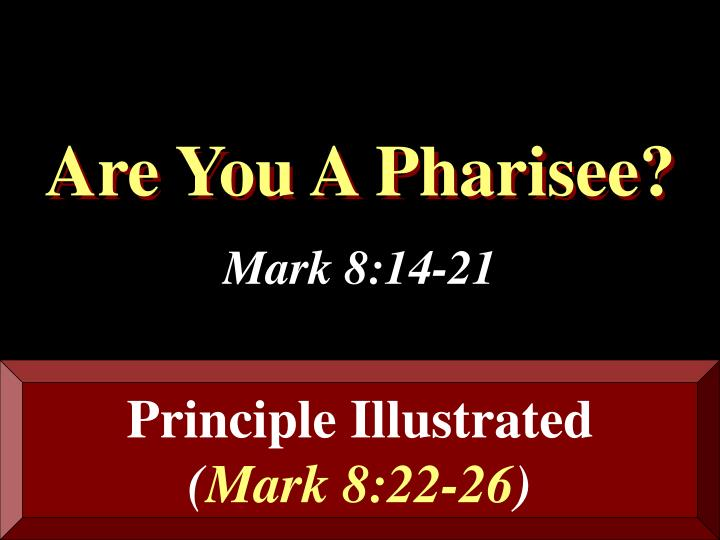 Are you a pharisee