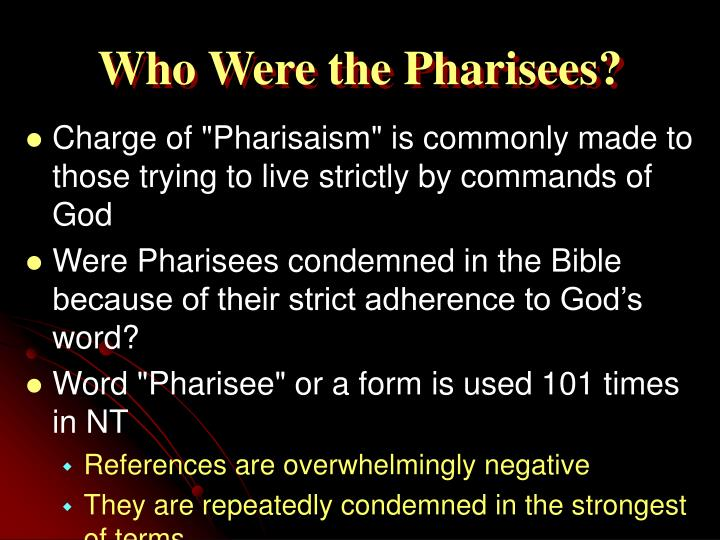 Who were the pharisees