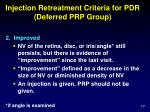 injection retreatment criteria for pdr deferred prp group1