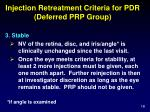 injection retreatment criteria for pdr deferred prp group2