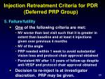 injection retreatment criteria for pdr deferred prp group4