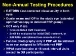 non annual testing procedures