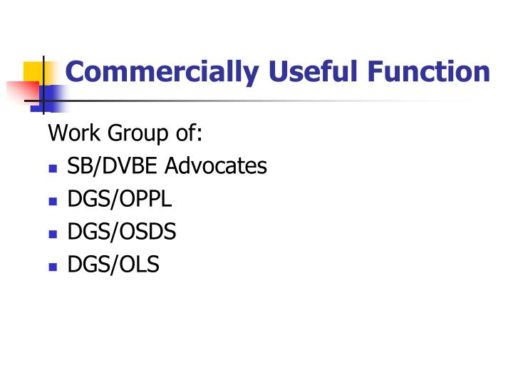 Commercially Useful Function