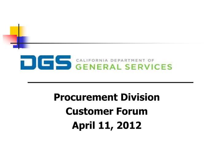 Procurement division customer forum april 11 2012