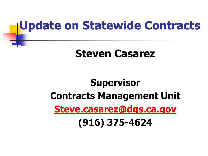 Update on Statewide Contracts
