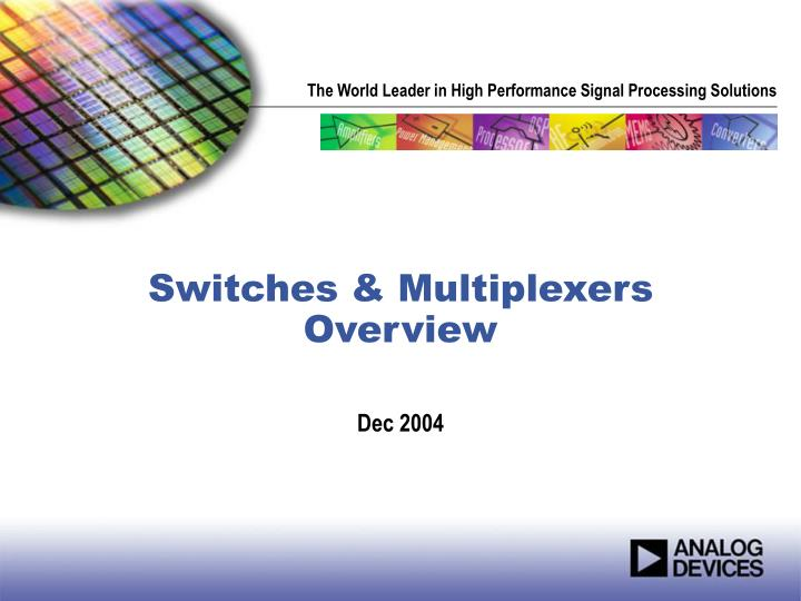 switches multiplexers overview n.