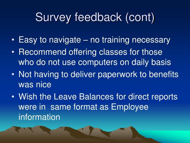 Survey feedback (cont)