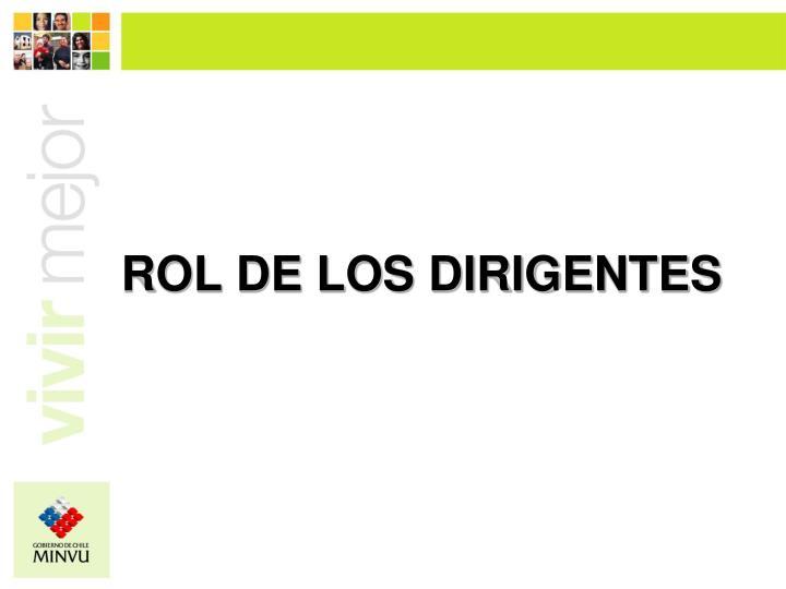 ROL DE LOS DIRIGENTES