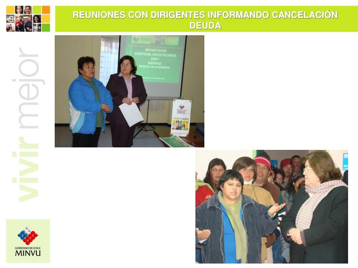 REUNIONES CON DIRIGENTES INFORMANDO CANCELACIÓN DEUDA