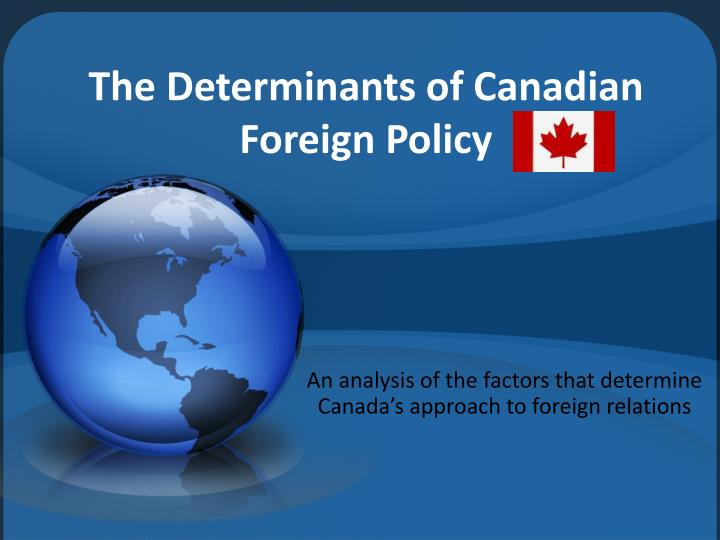 the determinants of canadian foreign policy n.