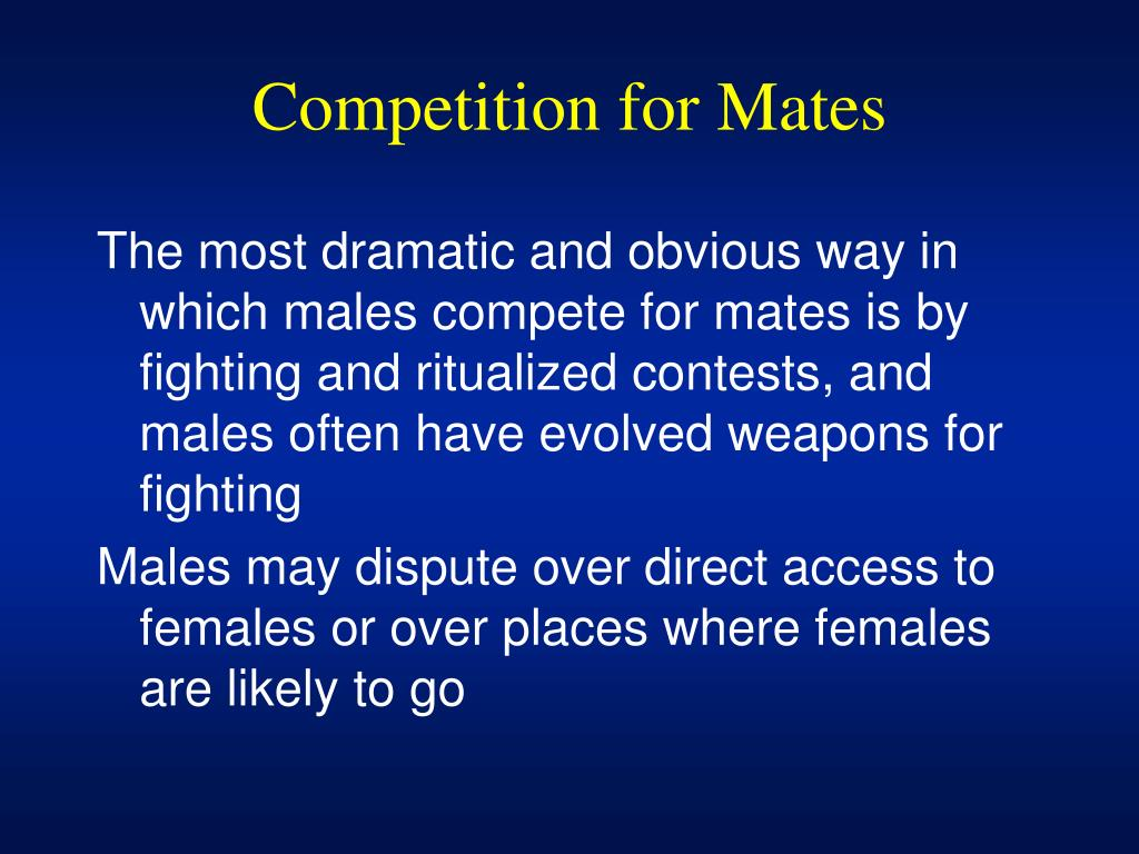Competition for Mates