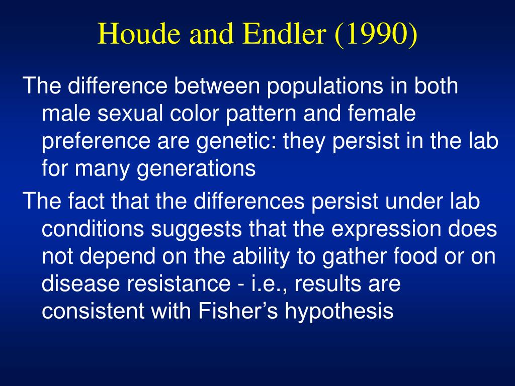 Houde and Endler (1990)