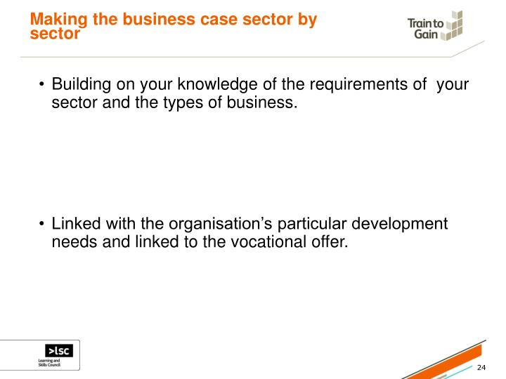 Making the business case sector by sector