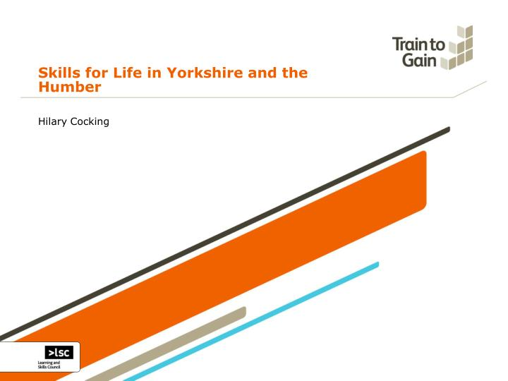 Skills for Life in Yorkshire and the Humber