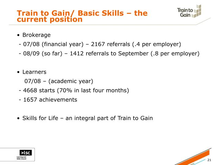 Train to Gain/ Basic Skills – the current position