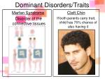 dominant disorders traits