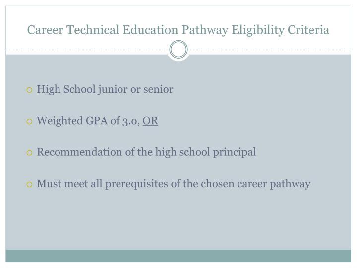 Career Technical Education Pathway Eligibility Criteria