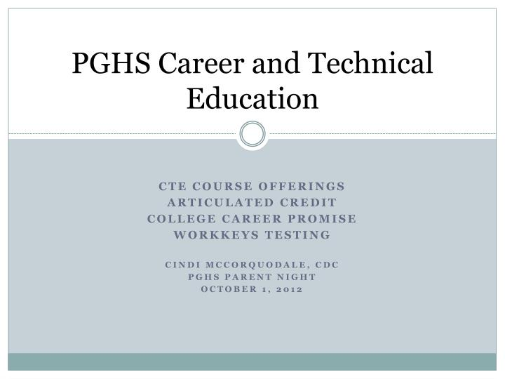 Pghs career and technical education