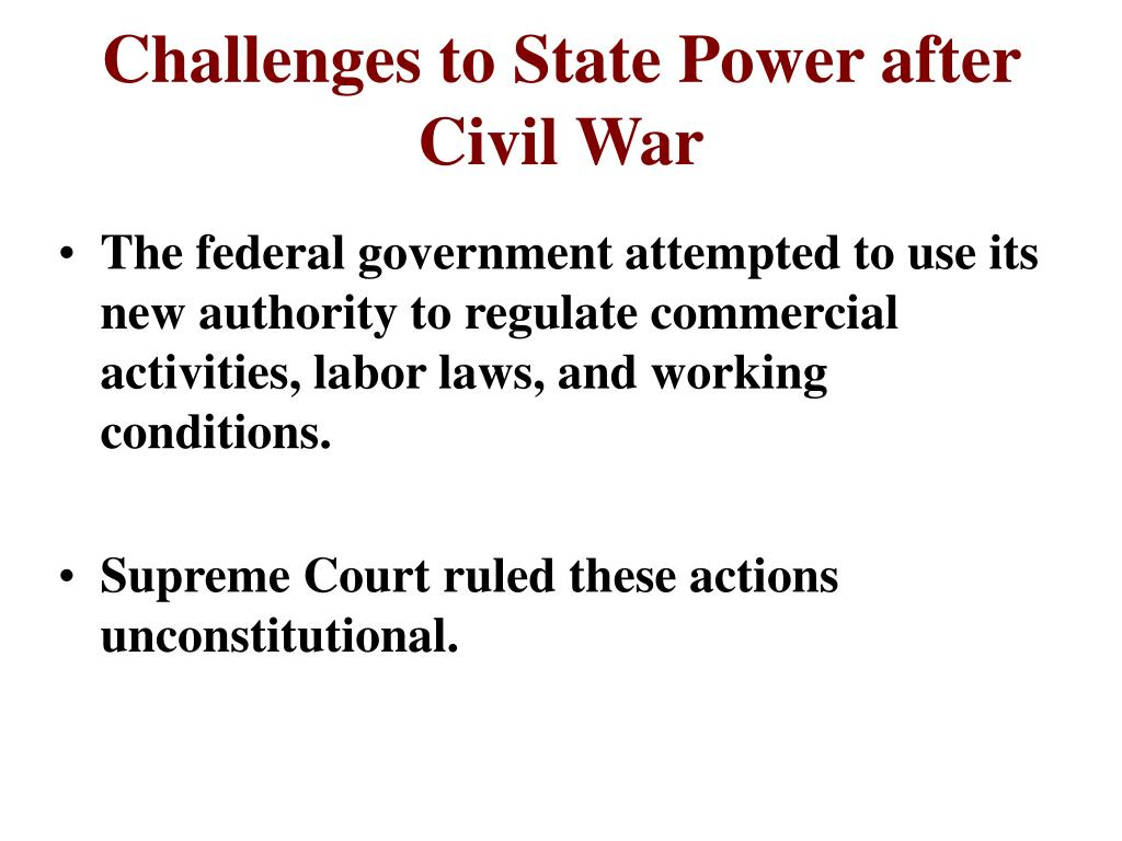 Challenges to State Power after Civil War