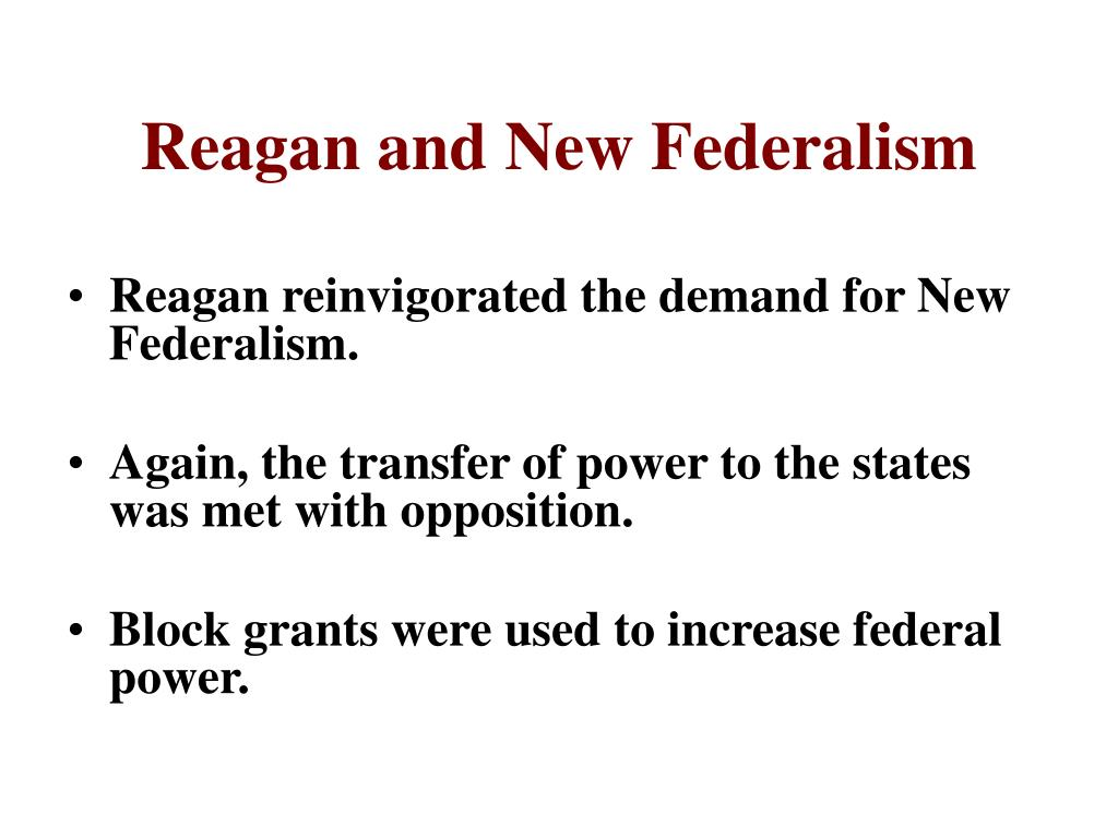 Reagan and New Federalism