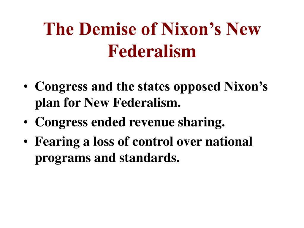 The Demise of Nixon's New Federalism