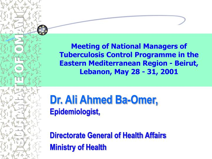 Dr ali ahmed ba omer epidemiologist directorate general of health affairs ministry of health