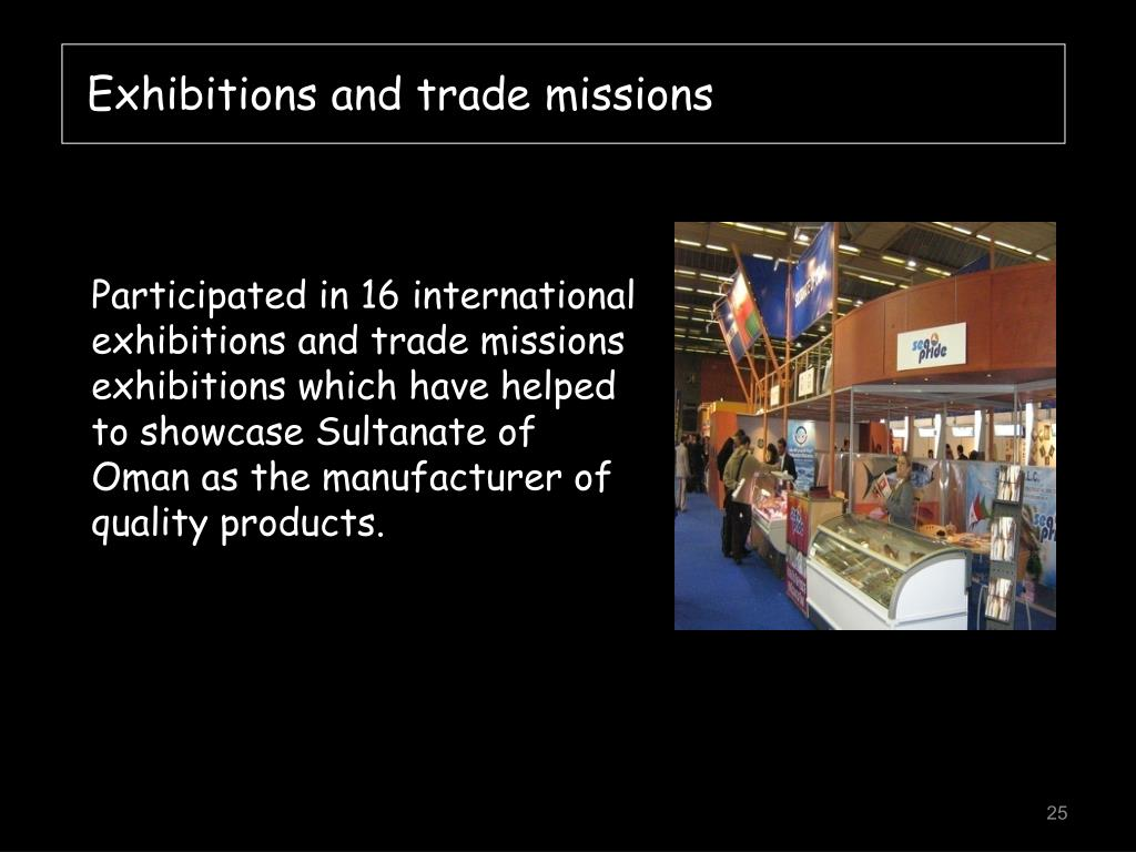 Exhibitions and trade missions