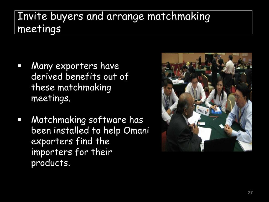 Invite buyers and arrange matchmaking meetings