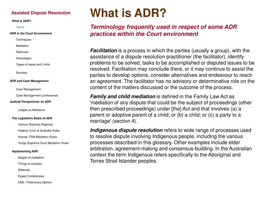 What is ADR?
