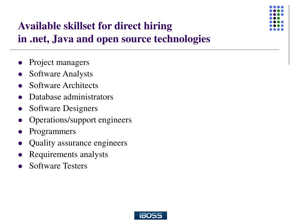 Available skillset for direct hiring