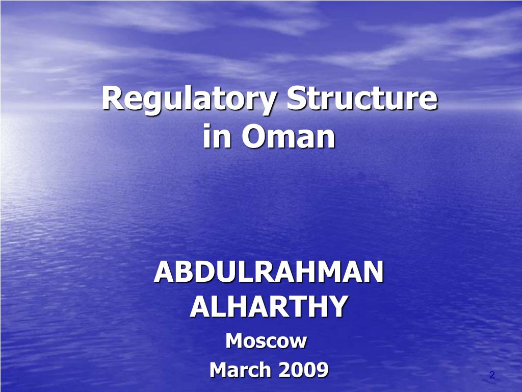 Regulatory Structure in Oman
