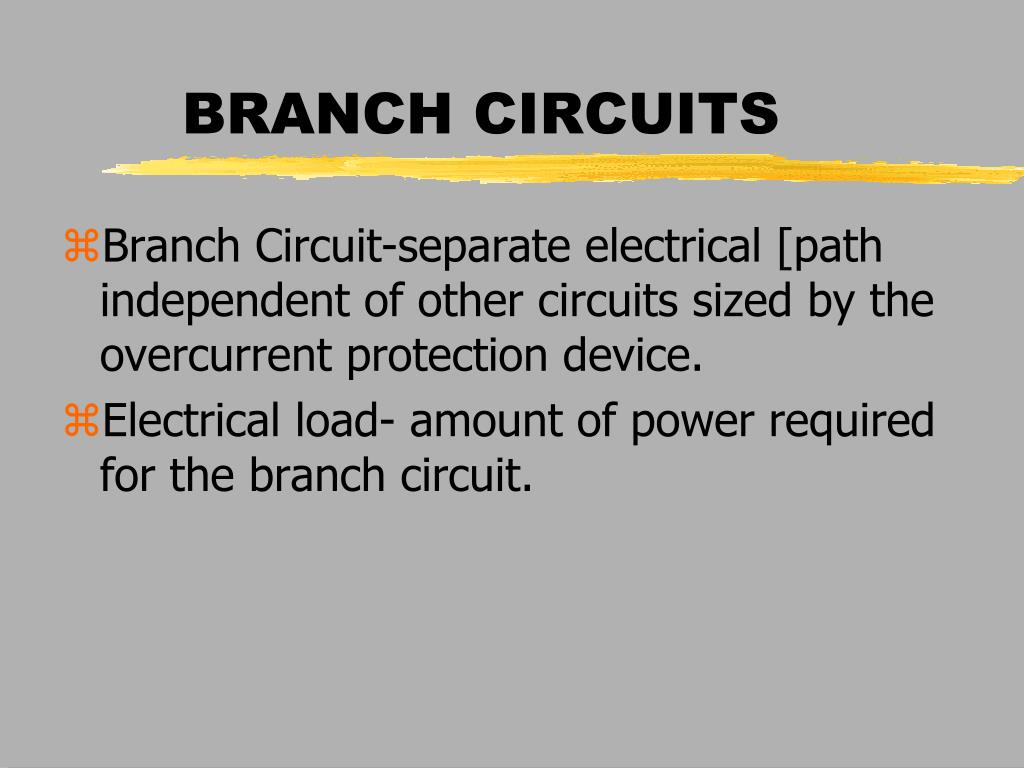 Ppt Branch Circuits Powerpoint Presentation Id1097111 Overcurrent Protection Circuit N