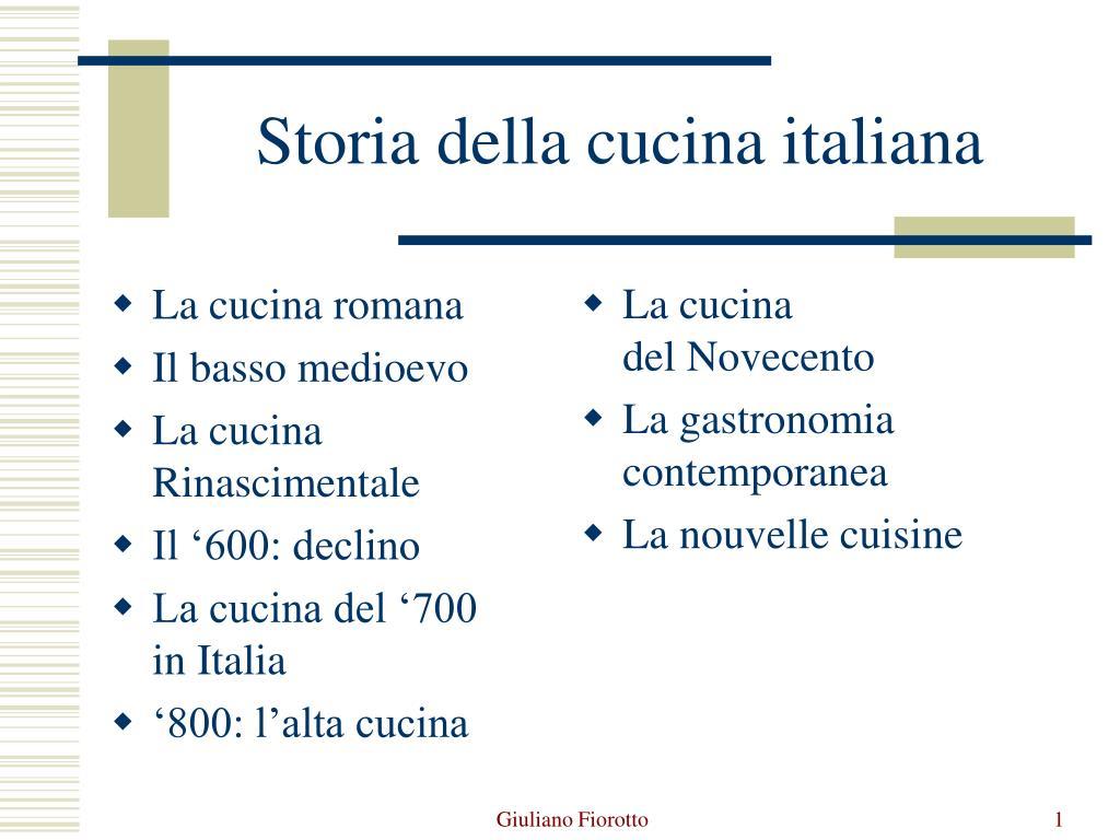 La Storia Della Cucina ppt - storia della cucina italiana powerpoint presentation