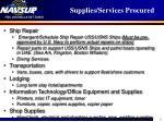 supplies services procured