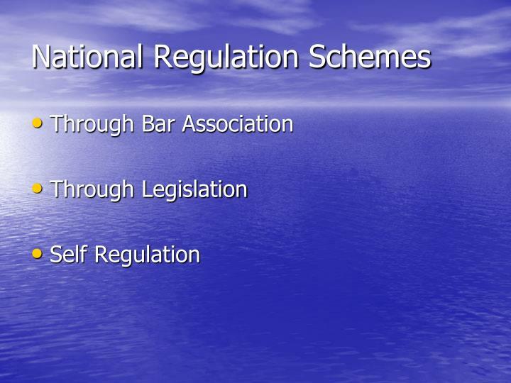 National Regulation Schemes