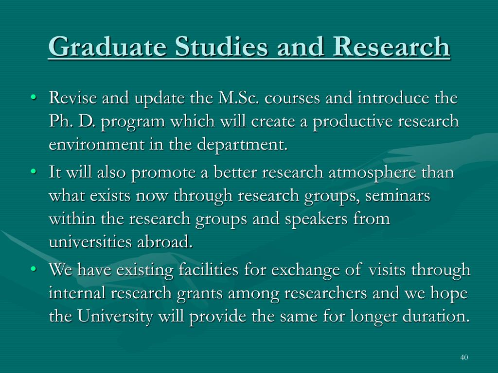 Graduate Studies and Research