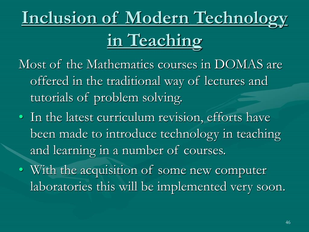 Inclusion of Modern Technology in Teaching