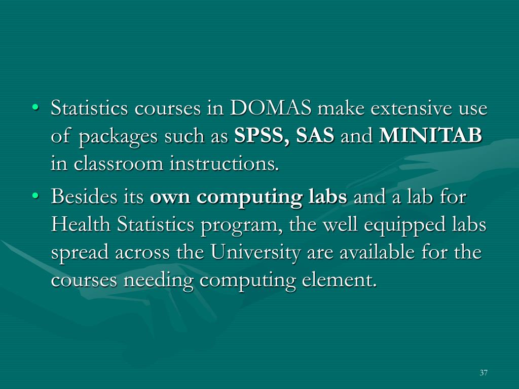 Statistics courses in DOMAS make extensive use of packages such as
