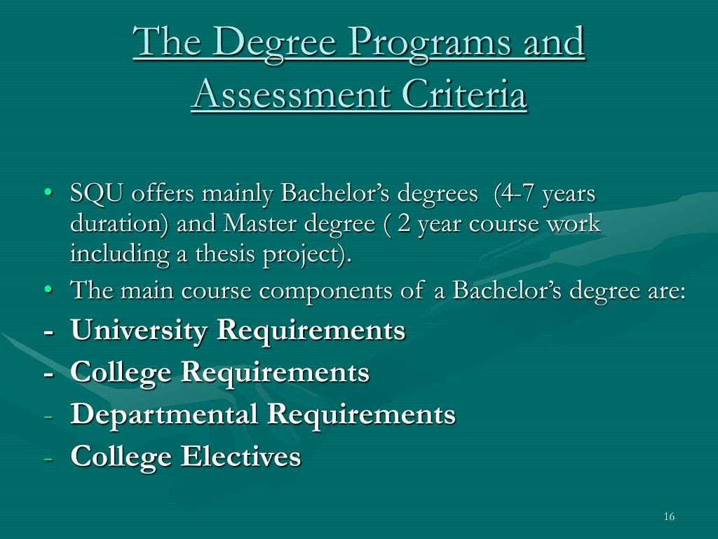 The Degree Programs and Assessment Criteria