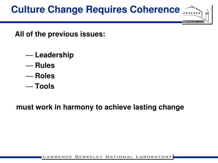 Culture Change Requires Coherence