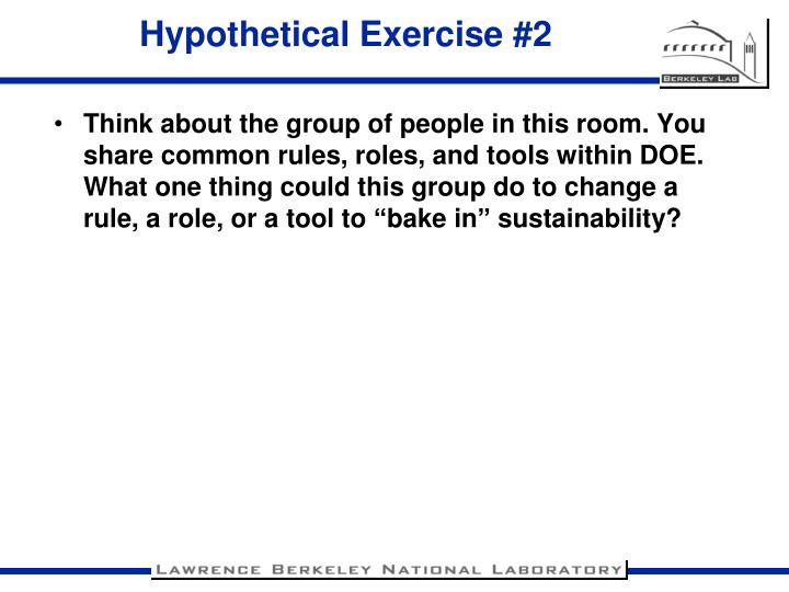 Hypothetical Exercise #2