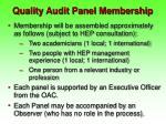 quality audit panel membership
