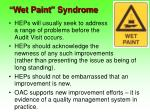 wet paint syndrome